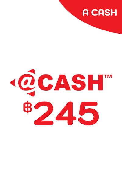 @Cash 245 THB