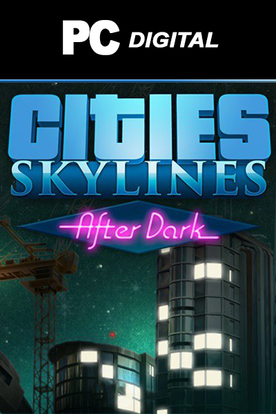 Cities: Skylines After Dark DLC PC