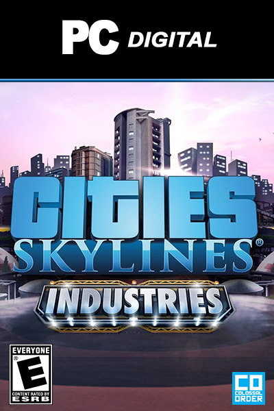 Cities: Skylines - Industries DLC PC