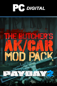 PAYDAY 2: The Butcher's AK/CAR Mod Pack DLC PC