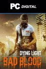 Dying Light - Bad Blood DLC PC