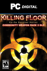Killing Floor - Community Weapon Pack 2 DLC PC